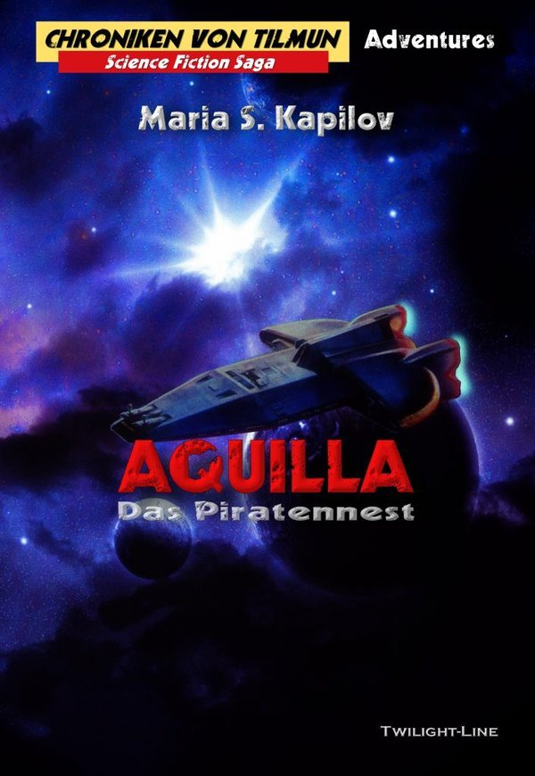 Aquilla – Das Piratennest - Chroniken von Tilmun Adventure